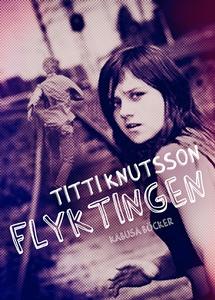 Flyktingen (e-bok) av Titti Knutsson