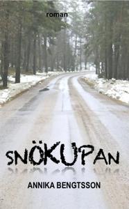 Snökupan (e-bok) av Annika Bengtsson