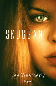 Skuggan (e-bok) av Lee Weatherly
