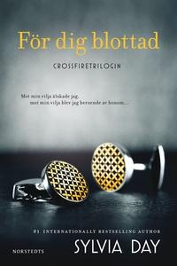 För dig blottad (e-bok) av Sylvia Day