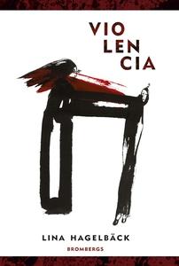 Violencia (e-bok) av Lina Hagelbäck