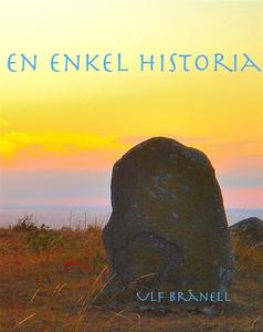 En enkel historia (e-bok) av Ulf Brånell