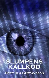 Slumpens källkod (e-bok) av Bert Ola Gustavsson