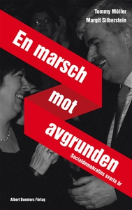 En marsch mot avgrunden (e-bok) av Tommy Möller