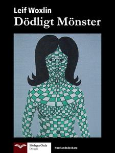 Dödligt mönster (e-bok) av Leif Woxlin