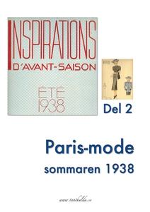 Paris-mode sommaren 1938. Del 2 (e-bok) av Tant