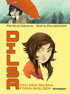 Dilsa och den falska förälskelsen (e-bok) av Pe