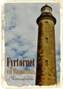 Fyrtornet vid Maspalomas (e-bok) av Mattias Lön