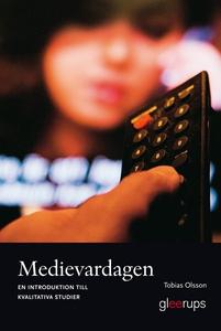 Medievardagen: En introduktion till kvalitativa
