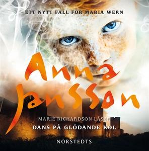Dans på glödande kol (ljudbok) av Anna Jansson