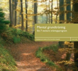 Mental Grundträning (ljudbok) av Lars-Eric Unes