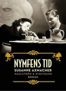Nymfens tid (e-bok) av Susanne Axmacher