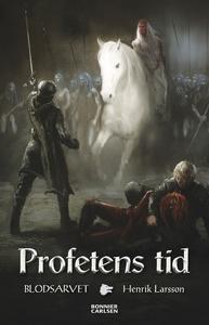 Profetens tid (e-bok) av Henrik Larsson
