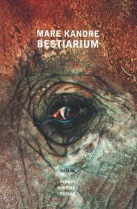 Bestiarium (e-bok) av Mare Kandre