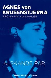 Älskande par (e-bok) av Agnes von, Agnes von Kr