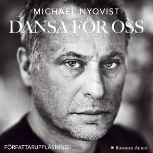 Dansa för oss (ljudbok) av Michael Nyqvist