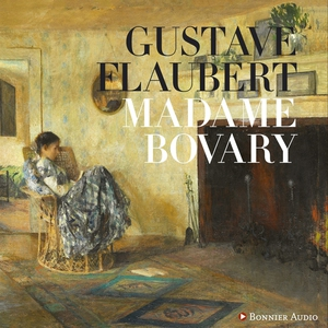Madame Bovary (ljudbok) av Gustave Flaubert