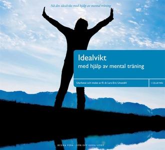 Idealvikt (ljudbok) av Lars-Eric Uneståhl
