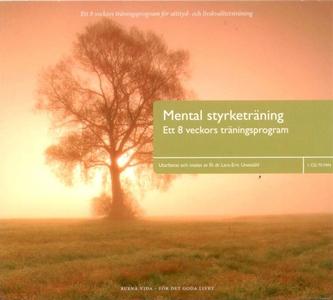 Mental Styrketräning (ljudbok) av Lars-Eric Une