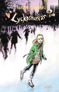 Lyckosnurran (e-bok) av Kerstin Gavander
