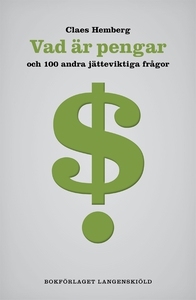 Vad är pengar och 100 andra jätteviktiga frågor