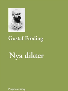 Nya dikter (e-bok) av Gustaf Fröding