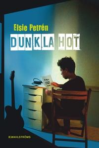 Dunkla hot (e-bok) av Elsie Petrén