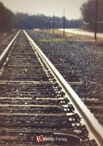 Ankomst 1992-2011 (e-bok) av Ulf Folkesson