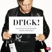 Drick! Vin, öl, sprit - hemma och på krogen