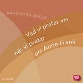 Vad vi pratar om när vi pratar om Anne Frank (novell)