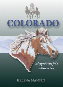 COLORADO, Galopphästen från vildmarken (e-bok)