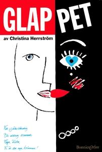 Glappet (e-bok) av Christina Herrström