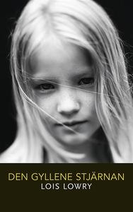Den gyllene stjärnan (e-bok) av Lois Lowry