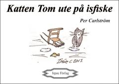 Katten Tom ute på isfiske
