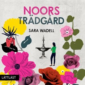 Noors trädgård (ljudbok) av Sara Wadell