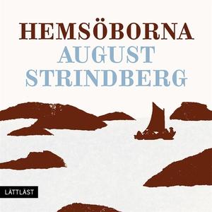 Hemsöborna / Lättläst (ljudbok) av August Strin