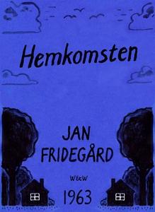 Hemkomsten (e-bok) av Jan Fridegård