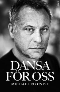 Dansa för oss (e-bok) av Michael Nyqvist