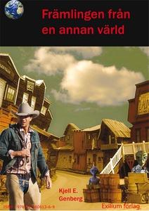 Främlingen från en annan värld (e-bok) av Kjell