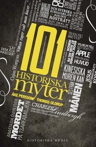 101 historiska myter (e-bok) av Åke Persson, Th