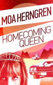 Homecoming Queen (e-bok) av Moa Herngren