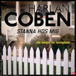 Stanna hos mig (ljudbok) av Harlan Coben