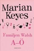Familjen Walsh A-Ö