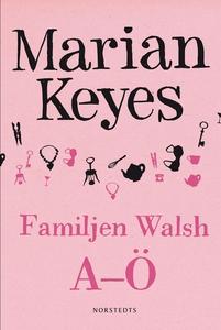 Familjen Walsh A-Ö (e-bok) av Marian Keyes