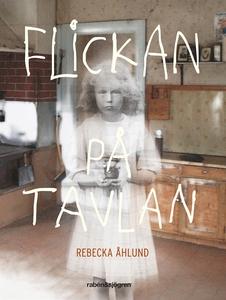 Flickan på tavlan (e-bok) av Rebecka Åhlund