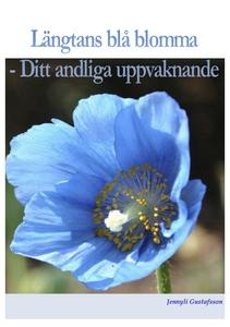 Längtans blå blomma (e-bok) av Jennyli Gustafss