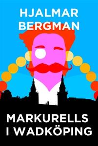 Markurells i Wadköping (Telegram klassiker) (e-