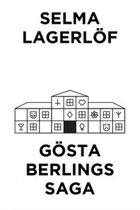 Gösta Berlings saga (Telegram klassiker) (e-bok