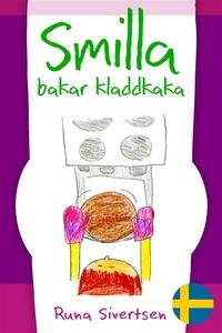 Smilla bakar kladdkaka (e-bok) av Runa Sivertse