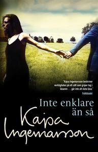 Inte enklare än så (e-bok) av Kajsa Ingemarsson